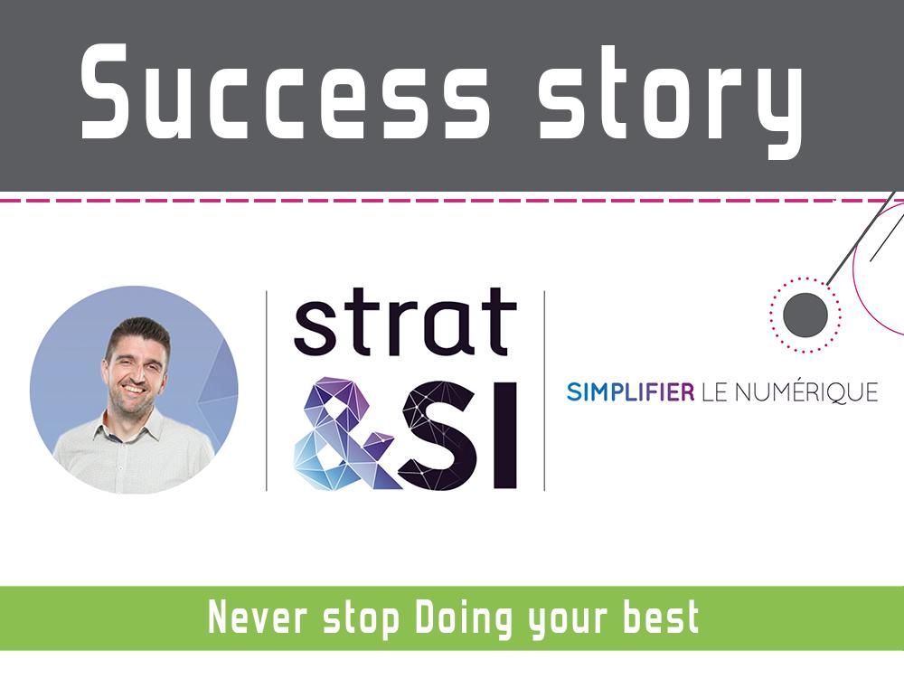Voici la success story de notre client Strat&Si